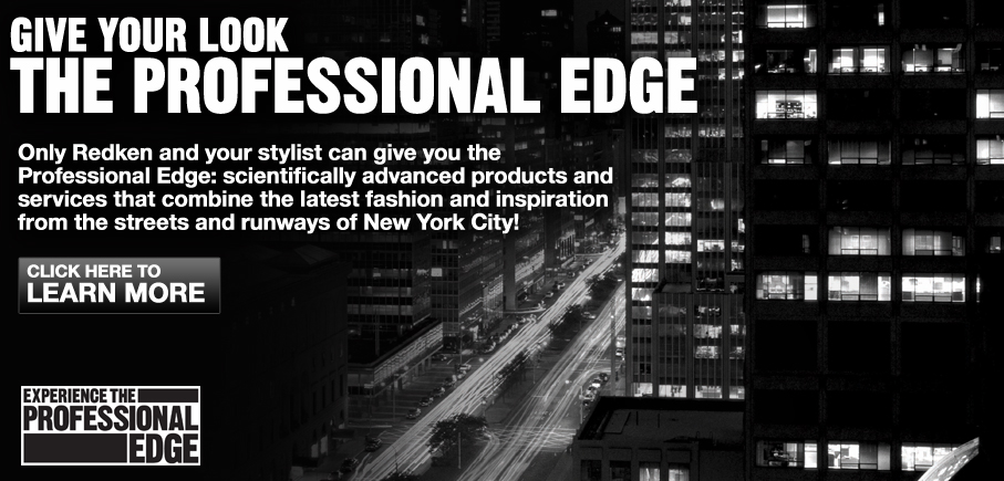 Give Your Look the Professional Edge - by Redken