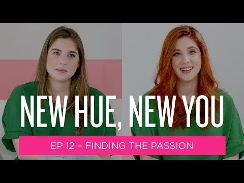 Redken New Hue New You Episode 12 Finding the Passion